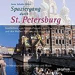 Spaziergang durch Sankt Petersburg | Anne Schulte-Hillen