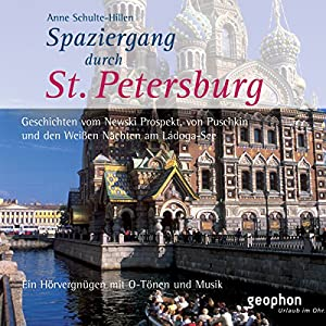 Spaziergang durch Sankt Petersburg Hörbuch