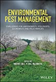 Environmental Pest Management - Challenges forAgronomists, Ecologists, Economists andPolicymakers