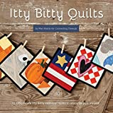 img - for Itty Bitty Quilts book / textbook / text book