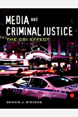 Media and Criminal Justice: The CSI Effect Paperback