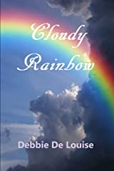 Cloudy Rainbow Paperback