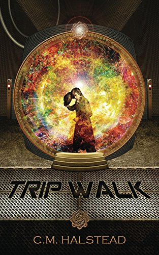 Trip Walk (The Tripper Series Book 1)