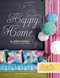 home sewing books - Happy Home: Twenty-One Sewing and Craft Projects to Pretty Up Your Home