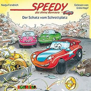 Der Schatz vom Schrottplatz (Speedy, das kleine Rennauto) Hörbuch