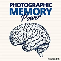 Photographic Memory Power Hypnosis