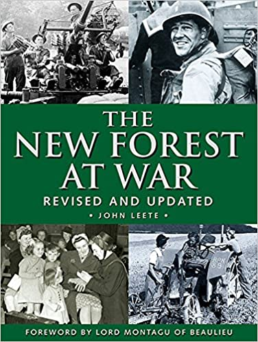 The New Forest at War: Revised and Updated