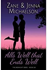 All's Well That Ends Well - A Short Story: The Midnight Series - Book Six Kindle Edition