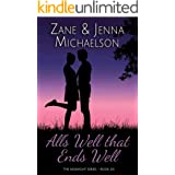 All's Well That Ends Well - A Short Story (The Midnight Series Book 6)