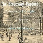 A Drama of the Gouldium: The Broadway Rapture | F. L. Light