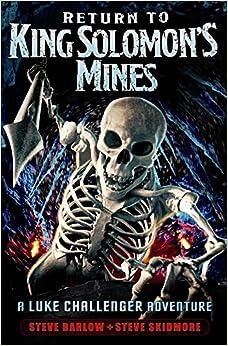 Book Return to King Solomon's Mines. Steve Barlow and Steve Skidmore