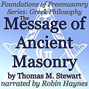 The Message of Ancient Masonry Audiobook