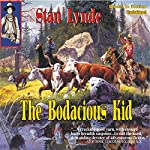 The Bodacious Kid | Stan Lynde