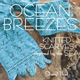 img - for Ocean Breezes: Knitted Scarves Inspired by the Sea book / textbook / text book
