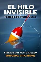 El hilo invisible (Spanish Edition) Kindle Edition