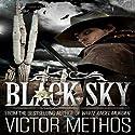 Black Sky Audiobook by Victor Methos Narrated by Jay Ward