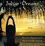 : Indigo Dreams: Adult Relaxation-Guided Meditation/Relaxation Techniques decrease anxiety, stress, anger