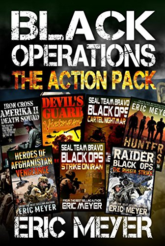 Black Operations - The Spec-Ops Action Pack (7 Full Length Books) by [Meyer, Eric]