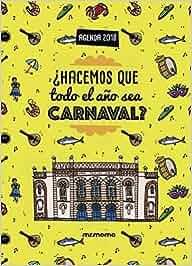 Agenda Carnaval de Cádiz 2018: Amazon.es: Libros