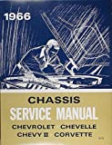 1966 Chassis Service Manual : Chevrolet , Chevelle Chevy II Corvette