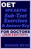 OET Speaking (with 20 Sample Role-Plays) For Doctors by Maggie Ryan: Updated OET Preparation Book: 2020 Edition (OET Speaking Books for Doctors by Maggie Ryan)