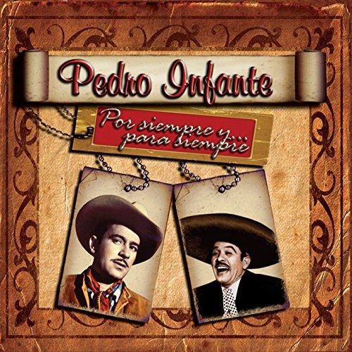 60 Rancheras Inmortales by Pedro Infante on Amazon Music