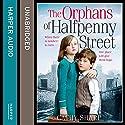 The Orphans of Halfpenny Street: Children's Home, Book 1 Hörbuch von Cathy Sharp Gesprochen von: Antonia Beamish