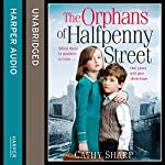 The Orphans of Halfpenny Street: Children's Home, Book 1 | Cathy Sharp