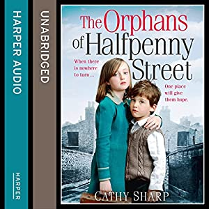 The Orphans of Halfpenny Street Audiobook