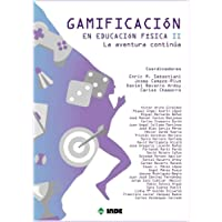 Gamificación en Educación Física II: La aventura continúa