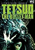 Tetsuo: The Bullet Man [Import]
