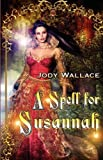 img - for A Spell for Susannah book / textbook / text book
