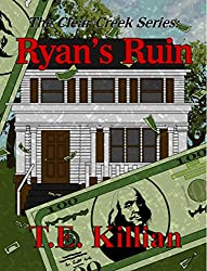 Ryan's Ruin (Clear Creek Series Book 1)