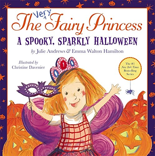 [The Very Fairy Princess: A Spooky, Sparkly Halloween] (Fairy Costumes Uk)