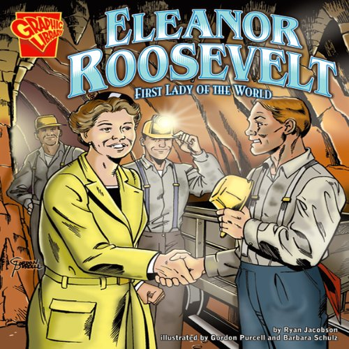 Eleanor Roosevelt: First Lady of the World -