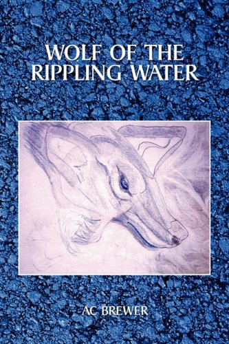 Download Wolf of the Rippling Water PDF