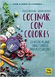 Cocinar con Colores: 17 x 24 cm Cocinar Naturalmente: Amazon ...