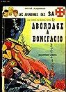 Les Aventures des 3 A, tome 5 : Abordage à Bonifacio par Mittéï