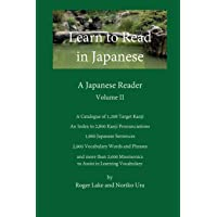 Learn to Read in Japanese, Volume II: A Japanese Reader: Volume 2
