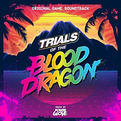 Trials of the Blood Dragon (Original Game Soundtrack)