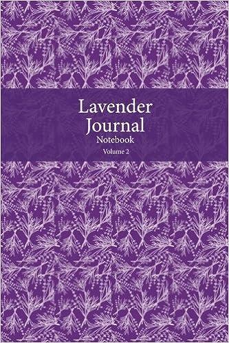 Lavender Journal Notebook Volume 2