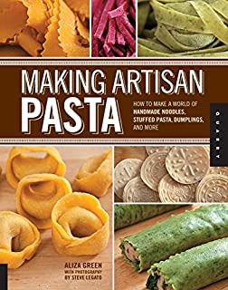 Making Artisan Pasta: How to Make a World of Handmade Noodles, Stuffed Pasta, Dumplings, and More (1592537324) | Amazon Products