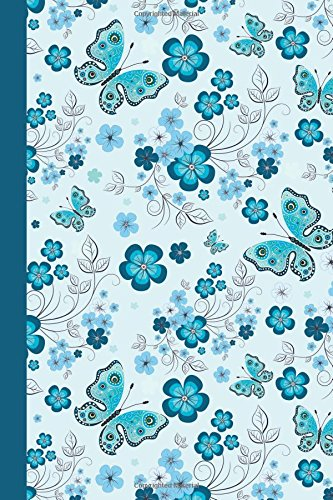 Sketchbook: Floral with Butterflies (Blue) 6x9 - BLANK JOURNAL NO LINES - unlined, unruled pages (Birds & Buttterflies Sketchbook Series)