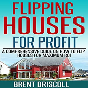Flipping Houses for Profit Audiobook