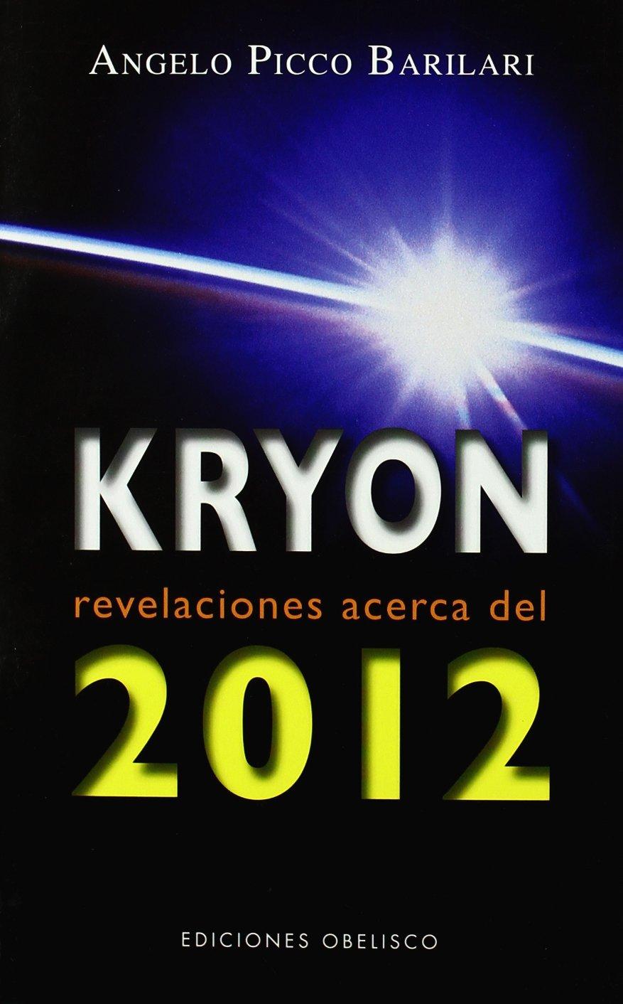 Kryon 2012 (Kryon Serial) (Spanish Edition)