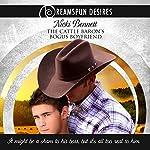 The Cattle Baron's Bogus Boyfriend | Nicki Bennett