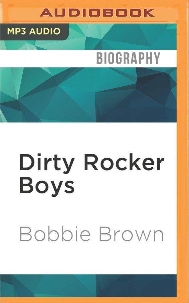 c3bbe0055e0 Dirty Rocker Boys  Bobbie Brown  0889290882943  Books - Amazon.ca