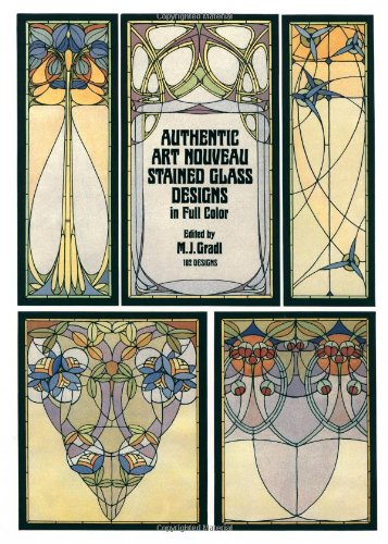 - Authentic Art Nouveau Stained Glass Designs in Full Color (Dover Pictorial Archive Series)