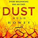 Dust: Wool Trilogy, Book 3 Audiobook by Hugh Howey Narrated by Susannah Harker