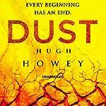 Dust: Wool Trilogy, Book 3 | Hugh Howey